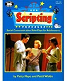 img - for Scripting: Social Communication for Adolescents book / textbook / text book