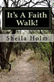 img - for It's A Faith Walk!: Foreword by Bishop George Dallas McKinney book / textbook / text book
