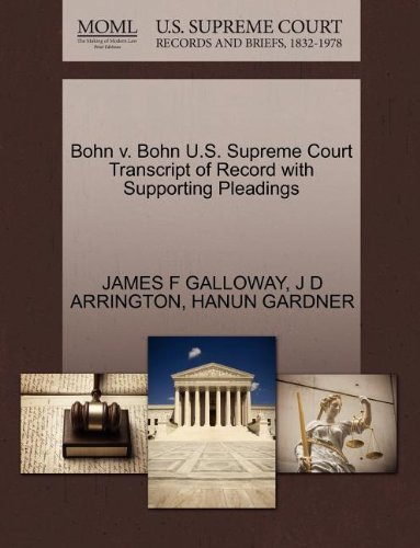 Bohn v. Bohn U.S. Supreme Court Transcript of Record with Supporting Pleadings