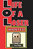 Life of a Loser - Wanted (Volume 1)