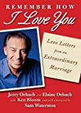 Remember How I Love You: Love Letters from an Extraordinary Marriage