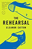 img - for The Rehearsal: A Novel (Reagan Arthur Books) book / textbook / text book