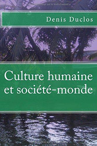Culture humaine et société-monde