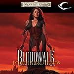 Bloodwalk: Forgotten Realms: The Wizards, Book 2 | James P. Davis
