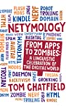 Netymology: From Apps to Zombies, A L...