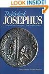 The Works of Josephus: Complete and U...