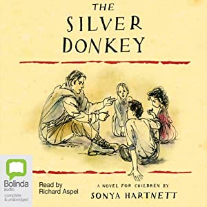 The Silver Donkey | [Sonya Hartnett]