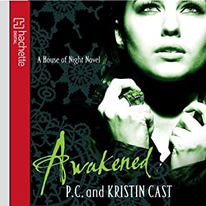 Awakened: House of Night, Book 8 | [P. C. Cast, Kristin Cast]