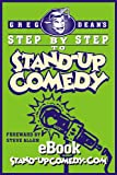 Greg Dean Step by Step to Stand-up Comedy (English Edition)