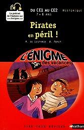 Cahier de vacances  - Enigmes vacances Pirates en péril