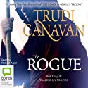 The Rogue: The Traitor Spy Trilogy, Book 2 (       UNABRIDGED) by Trudi Canavan Narrated by Richard Aspel