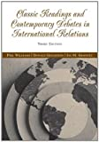 img - for By Phil Williams - Classic Readings and Contemporary Debates in International Relations: 3rd (third) Edition book / textbook / text book