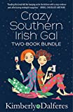 Crazy Southern Irish Girl: Two Book Bundle