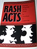 Rash Acts: Eighteen Snapshots for the Stage