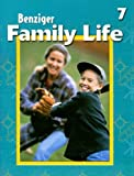 Family Life: Level 7 (Benziger Family Life Program) (0026563568) by Thomas, David