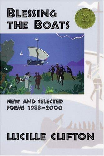 Blessing the Boats: New and Selected Poems 1988-2000...