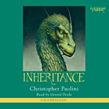 Inheritance: The Inheritance Cycle, Book 4 (       UNABRIDGED) by Christopher Paolini Narrated by Gerard Doyle
