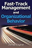img - for Fast-Track Management and Organizational Behavior book / textbook / text book