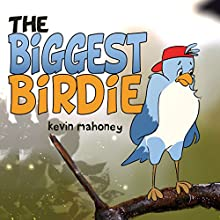 The Biggest Birdie (       UNABRIDGED) by Kevin Mahoney Narrated by Chuck Ithor Raagas