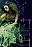 Lauren DeStefano The Chemical Garden (1) - Wither