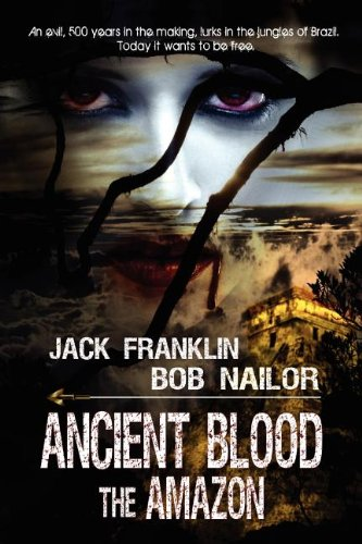 Ancient Blood: The Amazon