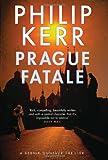 The Prague Fatale: A Bernie Gunther Novel (Bernie Gunther Mystery 8)