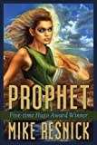 Prophet (Penelope Bailey series) (193377133X) by Resnick, Mike