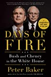 img - for Days of Fire: Bush and Cheney in the White House book / textbook / text book