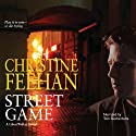 Street Game Audiobook by Christine Feehan Narrated by Tom Stechschulte