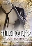 Bullet Catcher: Constantine