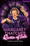 Margaret Thatcher Queen of Soho (Modern Plays)