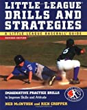 img - for Little League Drills and Strategies : Imaginative Practice Drills to Improve Skills and Attitude 2nd edition by McIntosh, Ned, Cropper, Rich (2003) Paperback book / textbook / text book