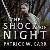 The Shock of Night: Darkwater Saga Series, Book 1 | Patrick W. Carr