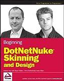 Beginning DotNetNuke Skinning and Design