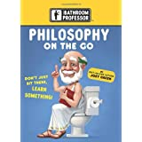 Philosophy on the Go (Bathroom Professor)by Joey Green