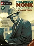 Thelonious Monk Favorites: 10 Classic Tunes (Hal-Leonard Jazz Play-Along, Vol. 91)