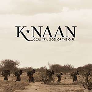 K'Naan Country, God or The Girl