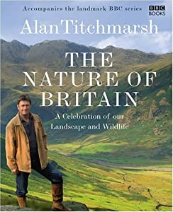 The Nature of Britain (BBC Books)