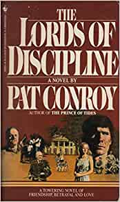 An examination of lords of discipline by pat conroy