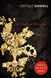 The Cranford Chronicles (Vintage Classics) (0099518457) by Gaskell, Elizabeth