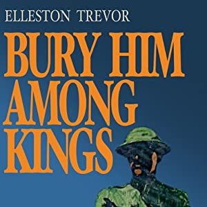 Bury Him among Kings | [Elleston Trevor]