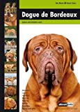 Dogue De Bordeaux (Dog Breed Expert Series)