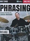 Phrasing: Advanced Rudiments for Creative Drumming