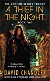 A Thief in the Night: Book Two of the Ancient Blades Trilogy