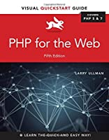 PHP for the Web: Visual QuickStart Guide, 5th Edition Front Cover