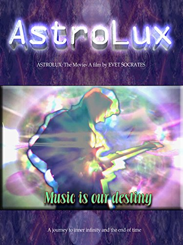 Astrolux: The Movie