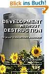 Development without Destruction: The...