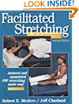 Facilitated Stretching: Assisted & Un...
