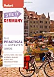 Fodor's See It Germany, 4th Edition (Full-color Travel Guide) (0307928675) by Fodor's