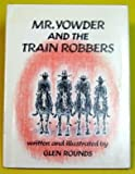 Mr. Yowder and the Train Robbers (0823403947) by Rounds, Glen